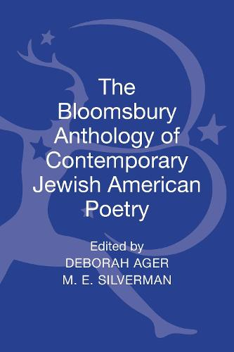 The Bloomsbury Anthology of Contemporary Jewish American Poetry (Hardback)