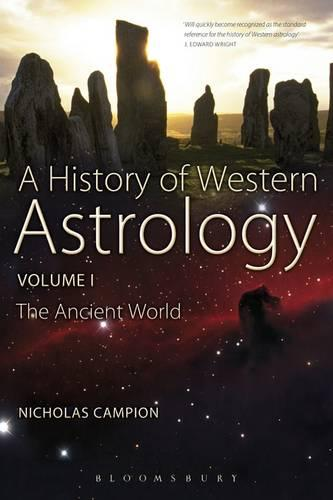 A History of Western Astrology: Ancient World v. 1 (Paperback)