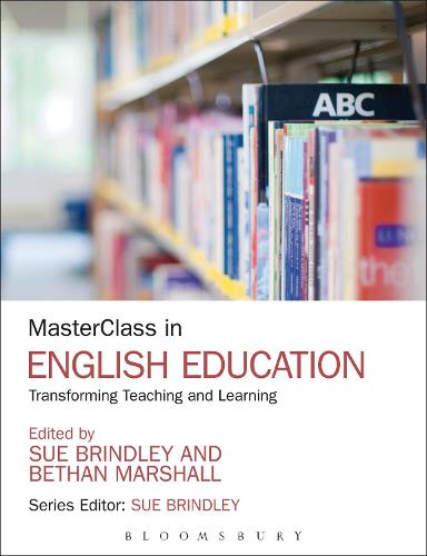 MasterClass in English Education: Transforming Teaching and Learning - MasterClass (Paperback)