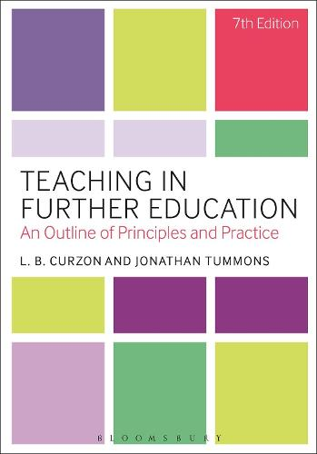 Teaching in Further Education: An Outline of Principles and Practice (Paperback)
