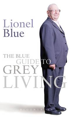 The Blue Guide to Grey Living (Paperback)