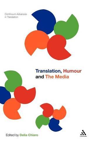 Translation, Humour and the Media (Hardback)