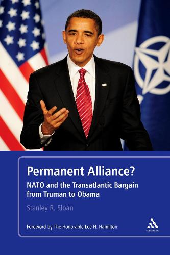 Permanent Alliance?: NATO and the Transatlantic Bargain from Truman to Obama (Paperback)
