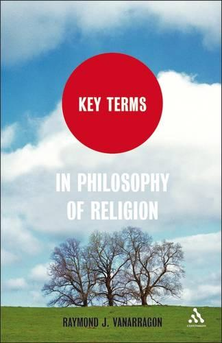 Key Terms in Philosophy of Religion - Key Terms (Paperback)