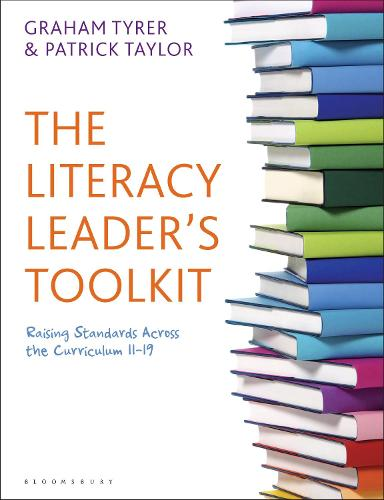 The Literacy Leader's Toolkit: Raising Standards Across the Curriculum 11-19 (Paperback)