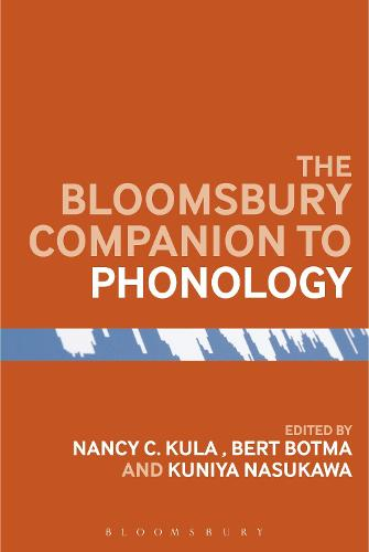 The Bloomsbury Companion to Phonology - Bloomsbury Companions (Paperback)