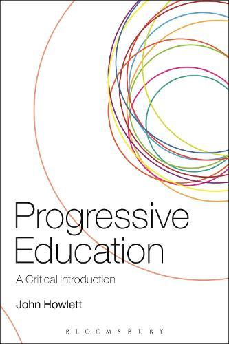 Progressive Education: A Critical Introduction (Paperback)