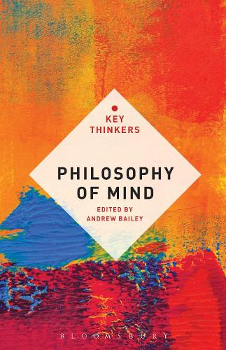 Philosophy of Mind: The Key Thinkers - Key Thinkers (Paperback)