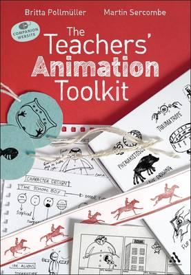 The Teachers' Animation Toolkit (Paperback)