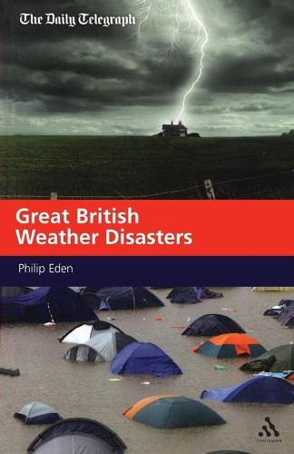 Great British Weather Disasters (Paperback)