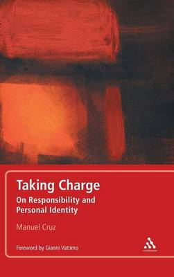 Taking Charge: On Responsibility and Personal Identity (Hardback)