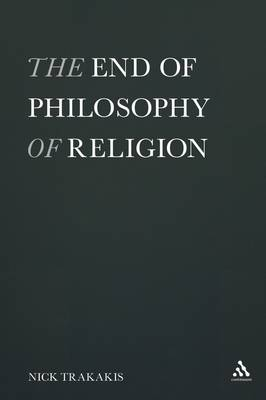 The End of Philosophy of Religion (Paperback)