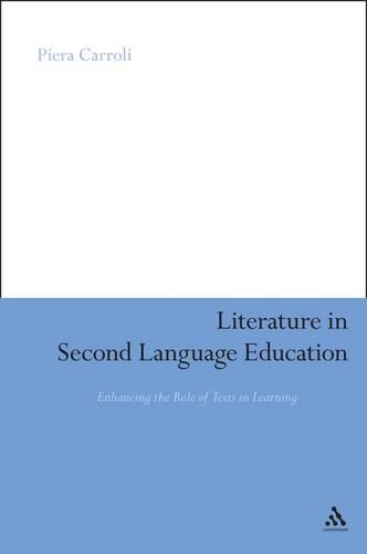 Literature in Second Language Education: Enhancing the Role of Texts in Learning (Paperback)