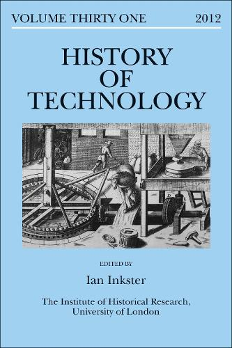 History of Technology Volume 31 - History of Technology (Hardback)