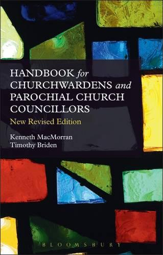 A Handbook for Churchwardens and Parochial Church Councillors (Paperback)