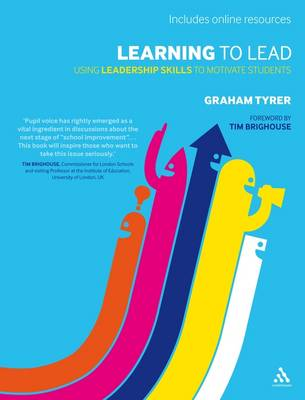 Learning to Lead: Using Leadership Skills to Motivate Students (Paperback)