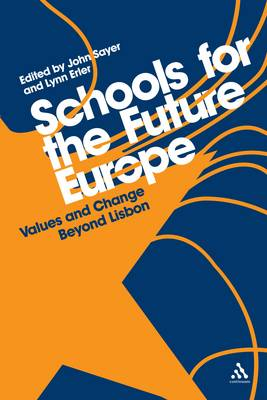 Schools for the Future Europe: Values and Change Beyond Lisbon (Paperback)
