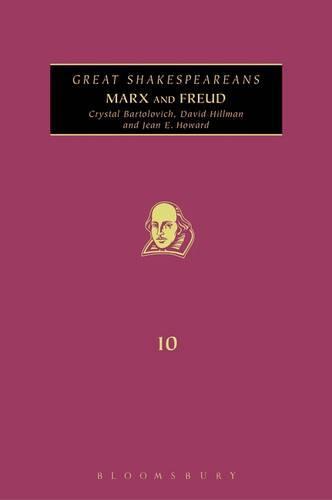 Marx and Freud: Great Shakespeareans - Great Shakespeareans v. 10 (Hardback)