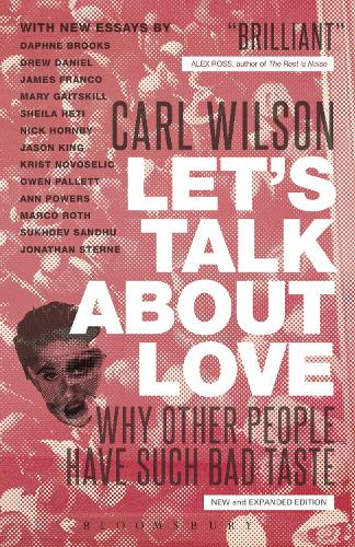 Let's Talk About Love: Why Other People Have Such Bad Taste (Paperback)