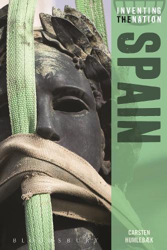 Spain: Inventing the Nation - Inventing the Nation (Paperback)