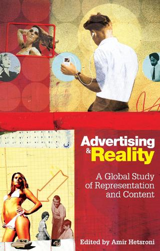 Advertising and Reality: A Global Study of Representation and Content (Hardback)