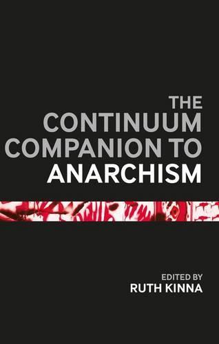The Continuum Companion to Anarchism - Continuum Companions (Hardback)