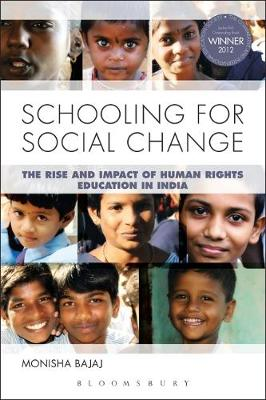 Schooling for Social Change: The Rise and Impact of Human Rights Education in India (Paperback)