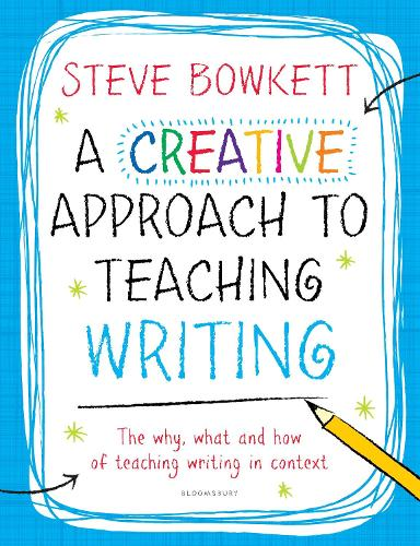 A Creative Approach to Teaching Writing (Paperback)