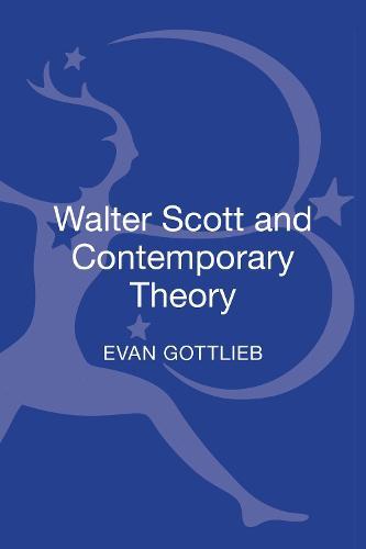 Walter Scott and Contemporary Theory (Hardback)