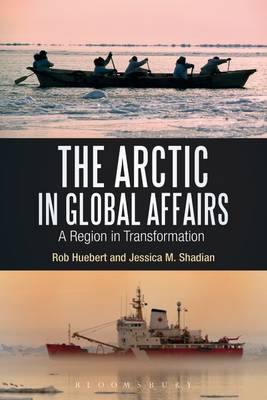 The Arctic in Global Affairs: A Region in Transformation (Hardback)