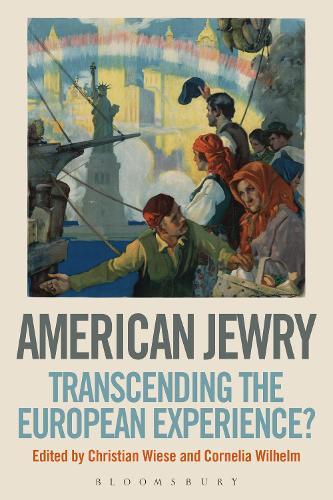 American Jewry: Transcending the European Experience? (Hardback)