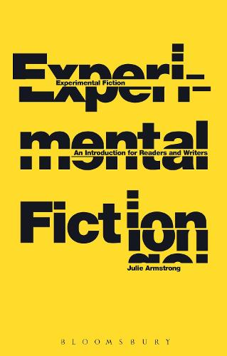 Experimental Fiction: An Introduction for Readers and Writers (Hardback)