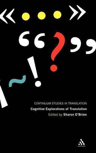 Cognitive Explorations of Translation - Continuum Studies in Translation (Hardback)