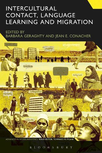 Intercultural Contact, Language Learning and Migration - Advances in Sociolinguistics (Hardback)