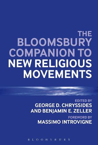 The Bloomsbury Companion to New Religious Movements - Bloomsbury Companions (Hardback)