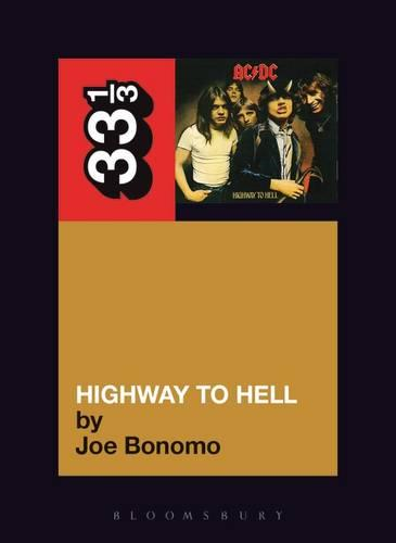 """""""AC DC""""'s """"Highway to Hell"""" - 33 1/3 (Paperback)"""