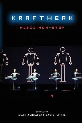 Kraftwerk: Music Non-Stop (Paperback)