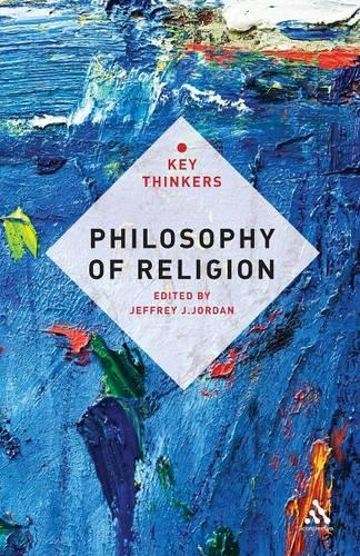 Philosophy of Religion: The Key Thinkers (Paperback)