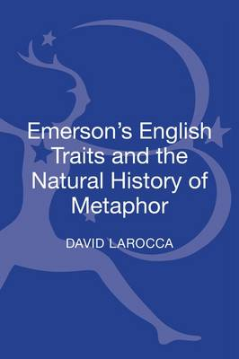 Emerson's English Traits and the Natural History of Metaphor (Hardback)