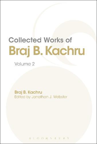 Collected Works of Braj B. Kachru: Volume 2 (Hardback)