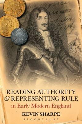 Reading Authority and Representing Rule in Early Modern England (Paperback)