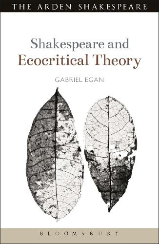 Shakespeare and Ecocritical Theory - Shakespeare and Theory (Paperback)