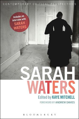 Sarah Waters: Contemporary Critical Perspectives - Contemporary Critical Perspectives (Paperback)