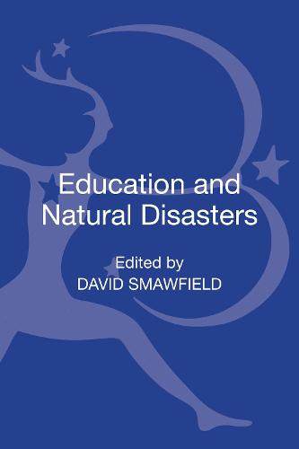 Education and Natural Disasters - Education as a Humanitarian Response (Hardback)