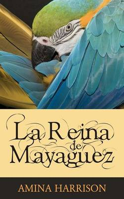 La Reina De Mayaguez (Paperback)