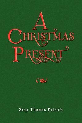 A Christmas Present (Paperback)