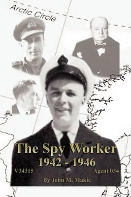The Spy Worker (Hardback)