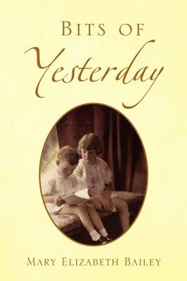Bits of Yesterday (Paperback)