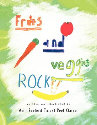 Fruits and Veggies Rock!! (Paperback)