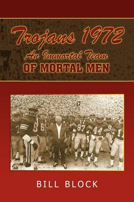 Trojans 1972: An Immortal Team of Mortal Men (Paperback)